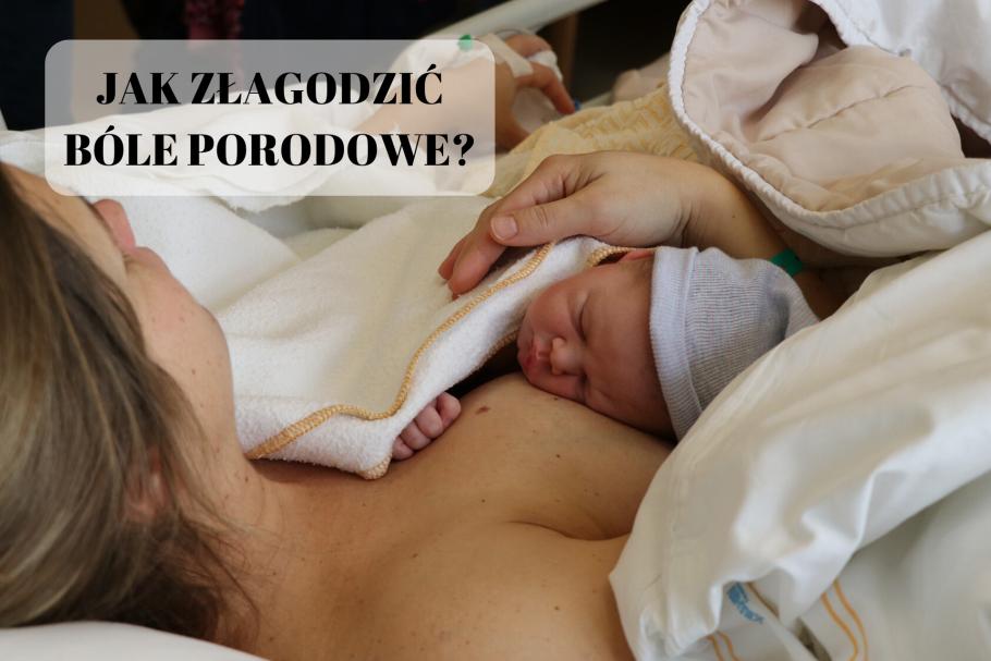 Bóle porodowe - jak sobie z nimi skutecznie radzić?