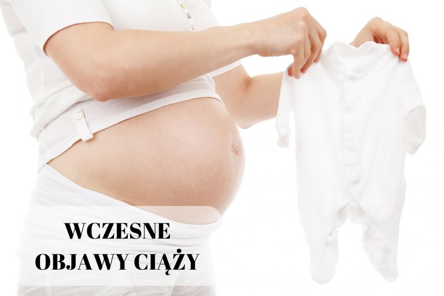 Wczesne objawy ciąży